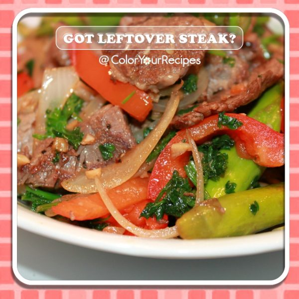 Leftover Steak (1) ~ Simple Recipes @ Color Your Recipes