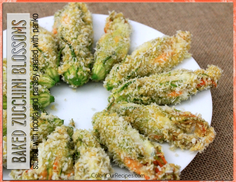 Simple Baked Zucchini Blossoms with Panko Recipe (3) ~ Color Your Recipes