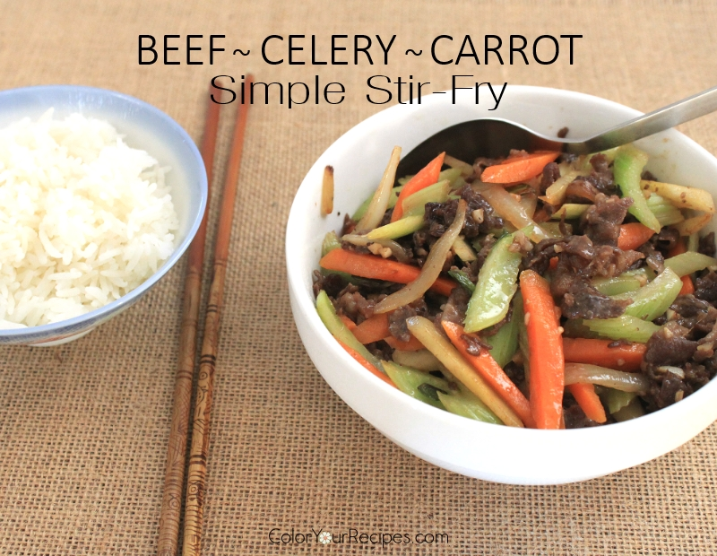 Simple stir fry beef with celery and carrots recipe (3) ~ Color Your Recipes