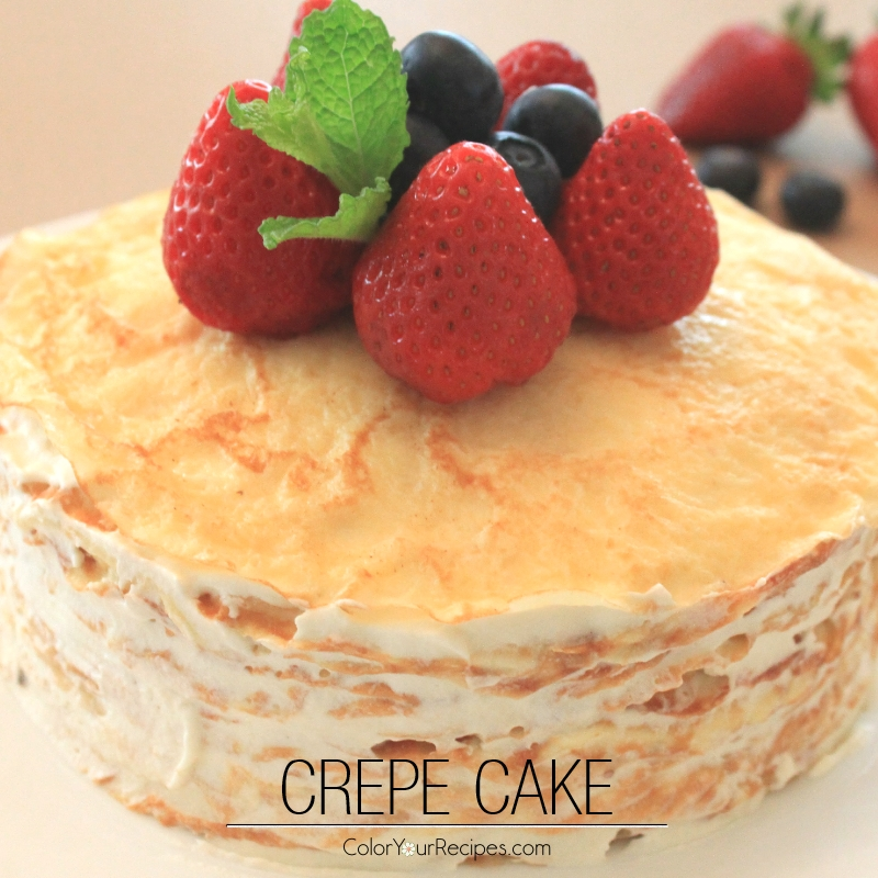 Crepe Cake Recipe (7) ~ Color Your Recipes