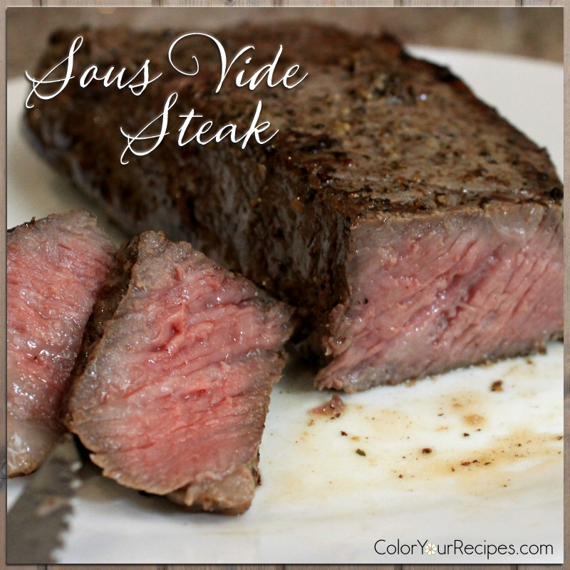 perfect steak with sous vide cooking color your recipes. Black Bedroom Furniture Sets. Home Design Ideas