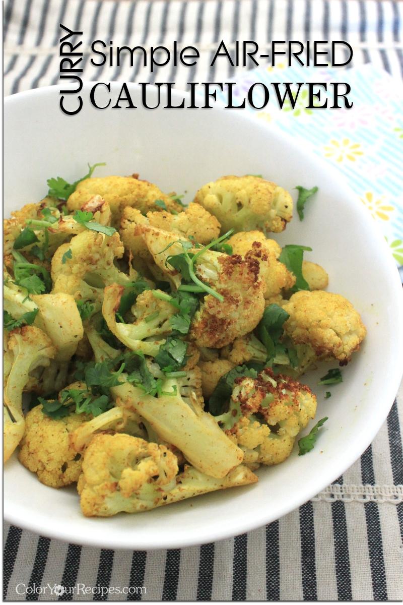 Simple Air-Fried Curry Cauliflower