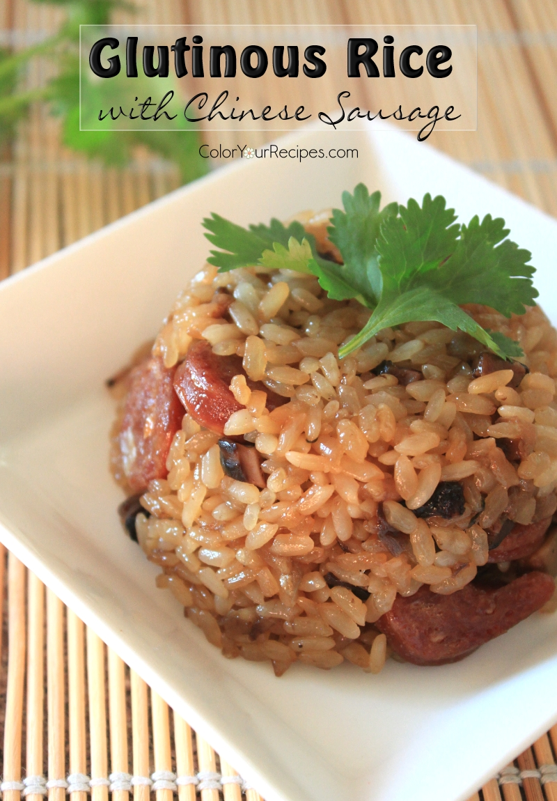 Glutinous Rice or Sticky Rice with Sausage • Color Your ...