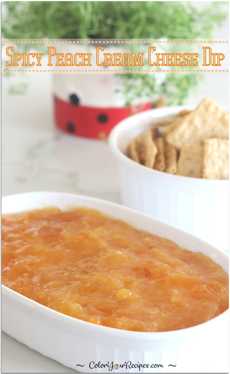 Spicy Peach Cream Cheese Dip Color Your Recipes
